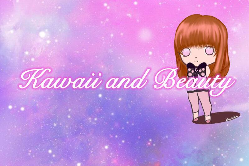 Nuovo Blog kawaii and Beauty